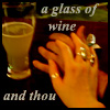 glass of wine and thou