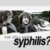 Norman: lotr // you still have syphilis?