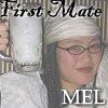 First Mate Mel