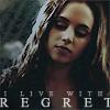 Faith: live with regret- tinkermellie