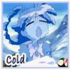 Cold (Ahiru)