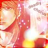 Deadly Chorus