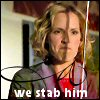 """We stab him!"""