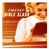 A Piece of My ♥: Bible Slash ~ Kristen Bell