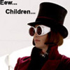 Wonka - eww children