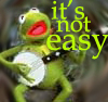 Kermit - It's not easy
