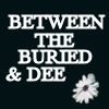 between the buried and dee