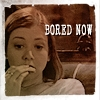 will bored now