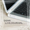 meandering: Dear LJ