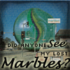 olorwen: M Anyone seen my lost marbles?