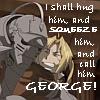 I shall call him George! :D