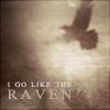 i go like the raven