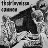 love is so cannon
