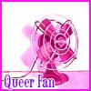 Queer fan