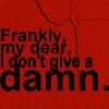 don't give a damn
