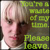HP - Draco Malfoy - Please Leave