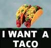 I_want_a_taco