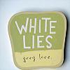 grey love, KH - White lies