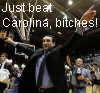 Coach K just beat Carolina bitches!