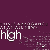 text: this is arrogance at an all new hi