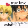 true love is not being ashamed.