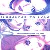 N A N A ; surrender to love