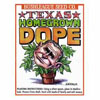 bush dope