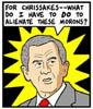 Jim: Bush