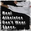 Don't wear shoes