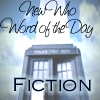 The New Doctor Who Word of the Day Fic Continuum