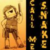 """S.D. """"Snake"""" Plissken: Call Me Snake"""