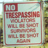 NO TRESPASSING!