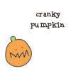 cranky pumpkin!