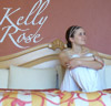 Kelly Rose: Kelly Rose