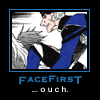 Face first.