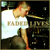 Kristen: Matt Faded Lives