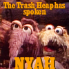 The Trash Heap Has Spoken