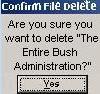 delete bush?