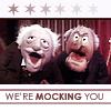 Ashfae: Muppets - Statler and Waldorf  run amock