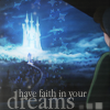 faith in your dreams