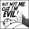 vaingloriesque: cuz I'm evil