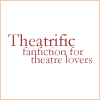 Fanfiction for Theatre Lovers