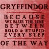 Sprout: HP Gryffindor Blur the Line Txt