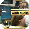 sucks, work