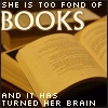 Books - turned her brain