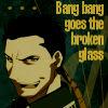 FMA - broken glass