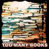 books too many