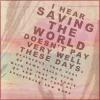 saving the world || the_pill_box/shoebox