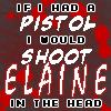 Doncha Just Hate Elaine?!