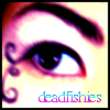 ___deadfishies userpic